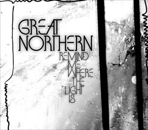 "Image of Great Northern - ""Remind Me Where The Light Is"" 180 gram LP"