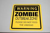 Image of Zombie Outbreak Zone Sign