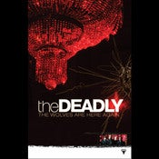 Image of The Deadly<br>Album Poster