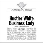 Image of BUSINESS LADY / HUSTLER WHITE split 7""