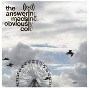 "Image of The Answering Machine - Obviously Cold (Limited Edition 7"" Vinyl)"