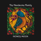 "Image of THE HANDSOME FAMILY ""Honey Moon"""