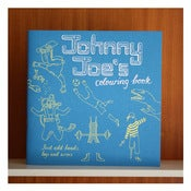 Image of JOHNNY JOE'S Colouring Book