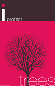 Image of I Protect Trees Poster