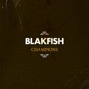 "Image of Blakfish - Champions 12"" vinyl"