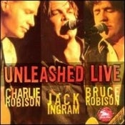 Image of Unleashed Live (with Charlie & Bruce Robison) CD