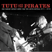 Image of TUTU & THE PIRATES - Sub-Urban Insult Rock For The Anti-Lectual