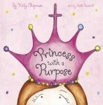 First Edition of Princess With a Purpose hardcover book