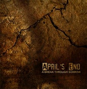 Image of Pre-order the new EP CD - &quot;A Break Through Sorrow&quot;