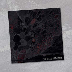Image of We Were Skeletons - We Were Skeletons LP