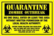 Image of Quarantine Zombie Outbreak Sign