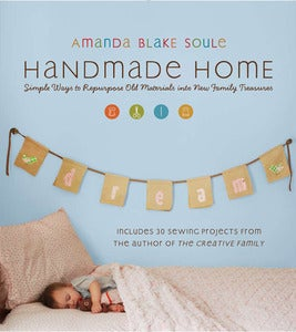 Image of Handmade Home - by Amanda Blake Soule