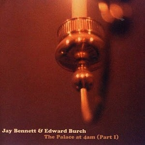 Image of Jay Bennett &amp; Edward Burch: The Palace At 4am CD + MP3 Download