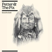 Image of Petter &amp; The Pix - Good As Gold [CD]