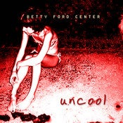 Image of UNCOOL CD