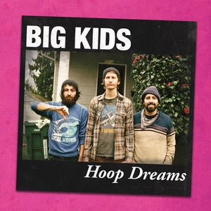 Image of Big Kids - Hoop Dreams LP