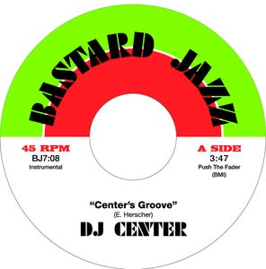 "Image of DJ Center - Center's Groove 7"" (Captain Planet Remix)"