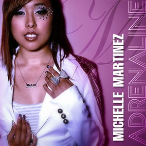 Image of Michelle Martinez - Adrenaline (CD)