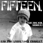 Image of Fifteen/For The Win/Hanalei - Can You Spare Some Change? Split 7&quot; [clear red]