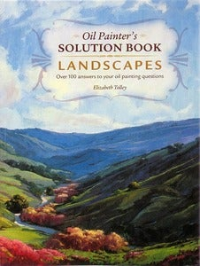 Image of Oil Painter's Solutions Book - Landscapes by Elizabeth Tolley