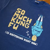 Image of So Much Kung Fu Shirt