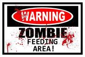 Image of WARNING Zombie Feeding Area
