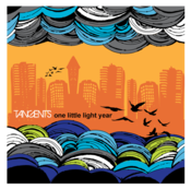 Image of Tangents / One Little Light Year / Debut CD
