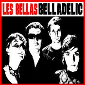 Image of Les Bellas - Belladelic - LP - LAST COPIES