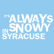Image of &quot;It's always snowy in Syracuse&quot; (Light Blue Shirt)