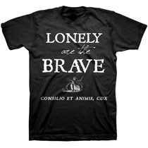 Image of LONELY ARE THE BRAVE shirt