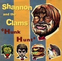 Image of WHR003 - Shannon &amp; the Clams - Hunk Hunk EP 7&quot; - (SOLD OUT)