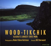 Image of Hardcover, 'Wood-Tikchik: Alaska's Largest State Park', 2005