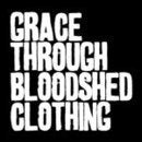 Image of Grace Through Bloodshed Clothing sticker