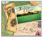 Image of Justin Oliver<br>'For Rose'<br>CD