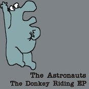 Image of The Astronauts - The Donkey Riding EP