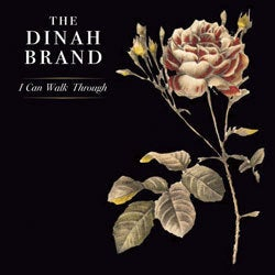 "Image of The Dinah Brand - ""I Can Walk Through"""
