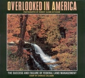 Image of Hardcover, 'Overlooked in America: The Success and Failure of Federal Land Management', 1991