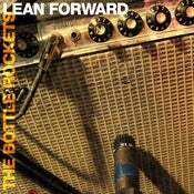 Image of Bottle Rockets: Lean Forward LP + MP3 Download