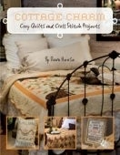 Image of Cottage Charm- Cozy Quilts and Cross Stitch Projects