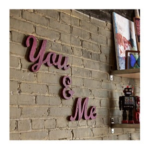 Image of You & Me Signs