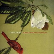Image of TULSA DRONE - Songs From A Mean Season CD (PMM16)