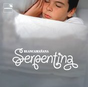 Image of Serpentina. Blancamañana CD album. DISCOUNT