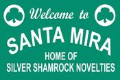 Image of Welcome To Santa Mira Sign