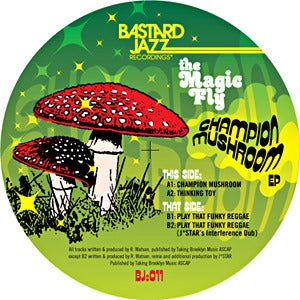 Image of The Magic Fly - Champion Mushroom 12""