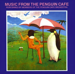 Image of Music from the Penguin Cafe