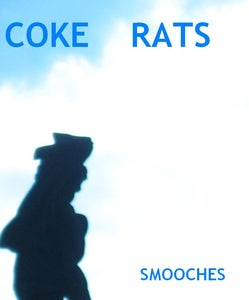 Image of Coke Rats - Smooches (SSRTC-001) August 2009