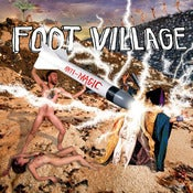 Image of FOOT VILLAGE anti-magic cd/lp/cs