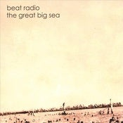 Image of Beat Radio &quot;The Great Big Sea&quot; CD