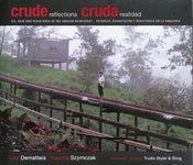 Image of Crude Reflections / Cruda Realidad (hardcover)