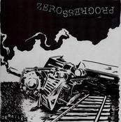 "Image of Zero Progress ""Derailed"" 7"""